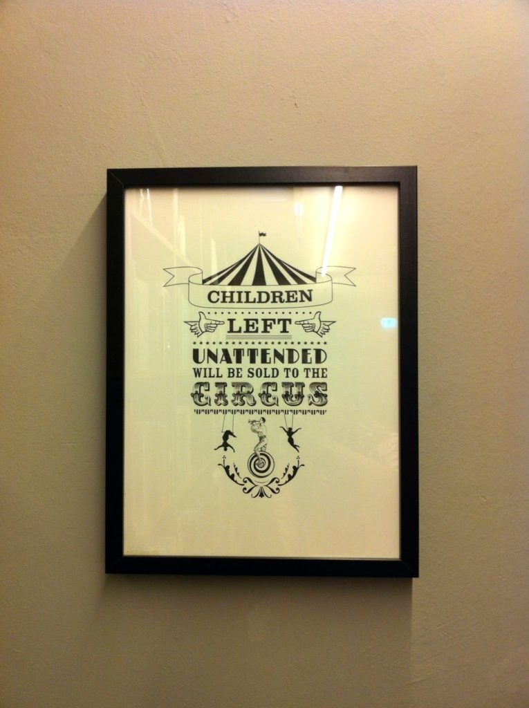 Children left unattendend will be sold to the circus print
