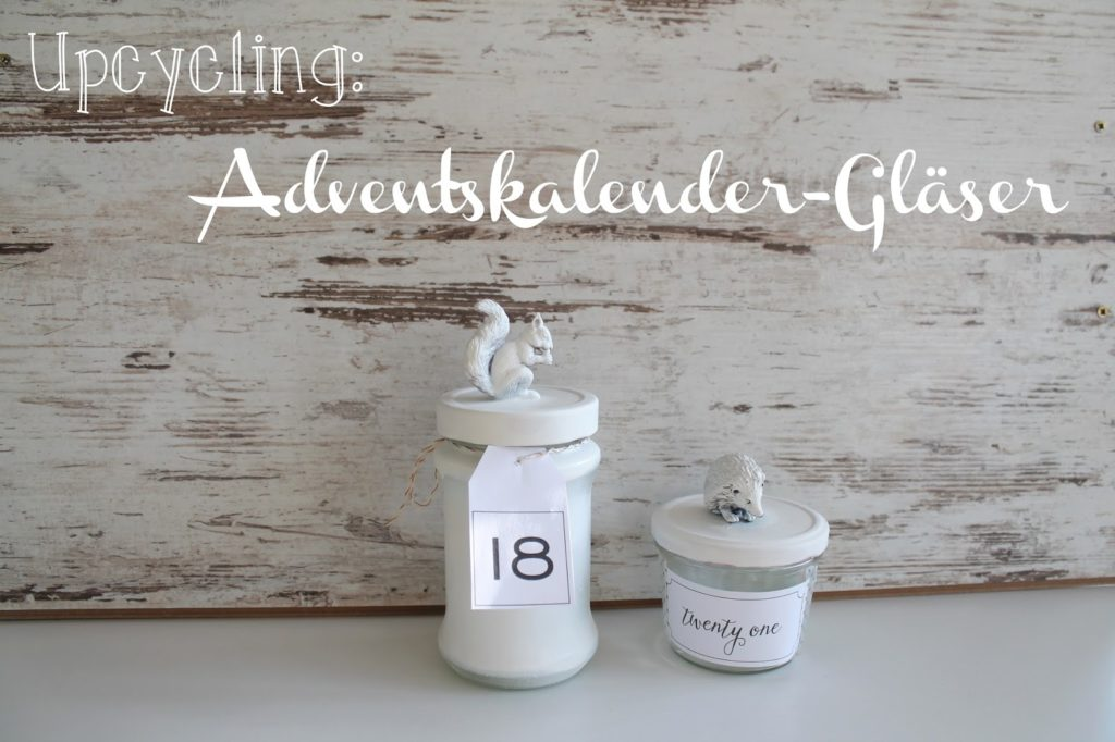 DIY Upcycling Adventskalender-Gläser
