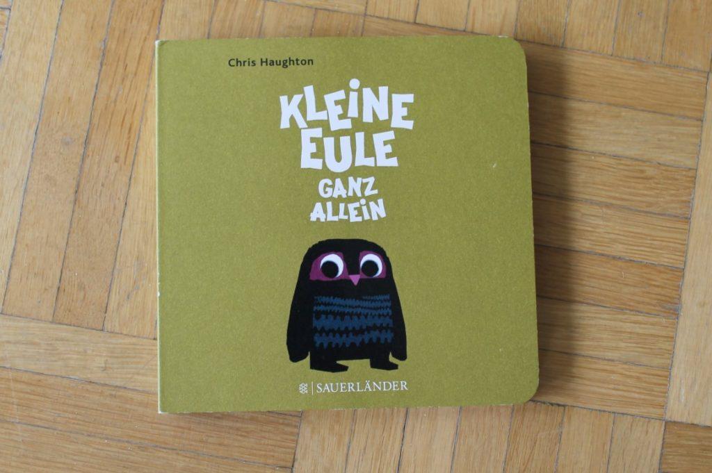 Kleine Eule ganz allein Kinderbuchtipp Lieblingsbuch 2 Jaehrige