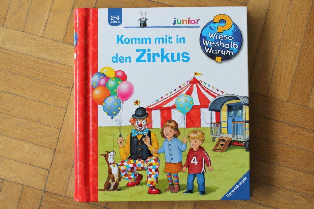 Komm mit in den Zirkus Wieso weshalb warum Band 58 Lieblingsbuch Kinderbuchtipp