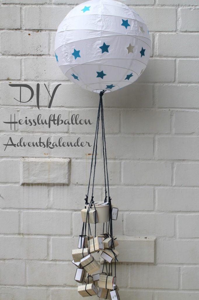 DIY Heissluftballon Adventskalender Jules kleines Freudenhaus