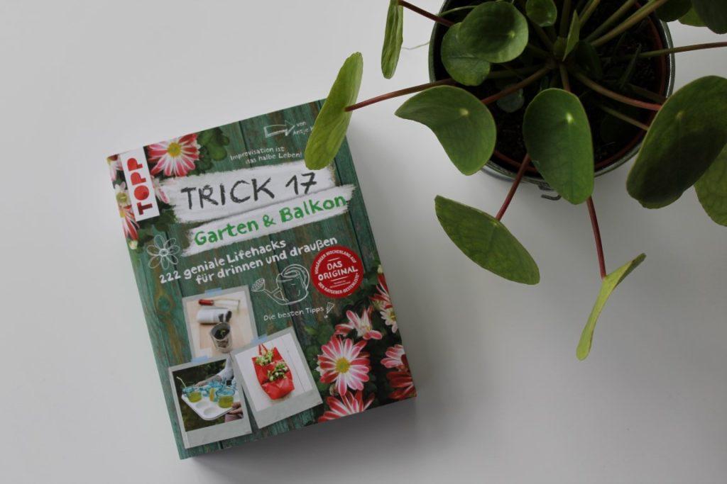 Buchtipp Trick 17 TOPP Verlag DIY Tipps Balkon und Garten Blumen Jules kleines Freudenhaus