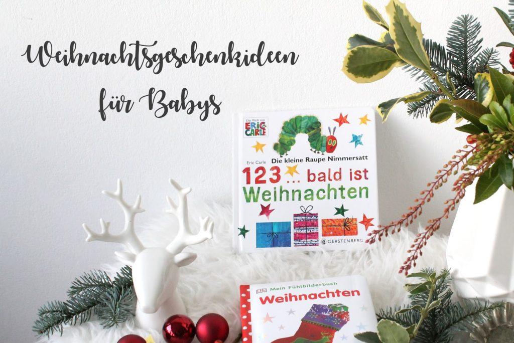 Geschenkideen zu Weihnachten fuer Babys Kleinkinder Jules kleines Freudenhaus
