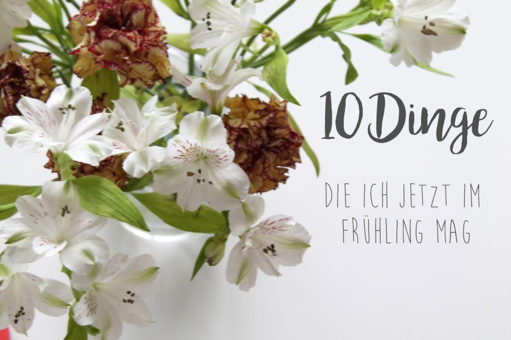 10 Dinge Fruehling Spring Bucket List Jules kleines Freudenhaus