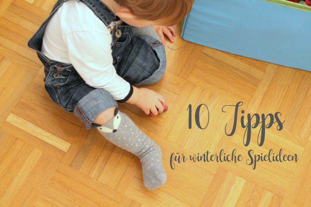 10 Tipps fuer winterliche Spielideen drinnen und draussen Jules kleines Freudenhaus